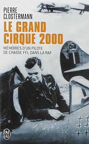 Le Grand Cirque par Pierre Clostermann