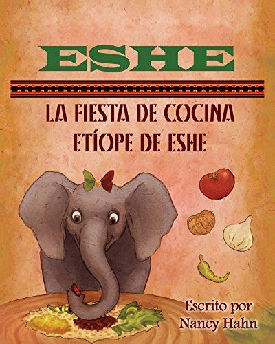 Eshe: La Fiesta de Cocina Etíope de Eshe par Nancy Hahn