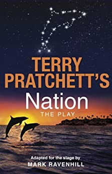 Nation: The Play by [Pratchett, Terry, Ravenhill, Mark]