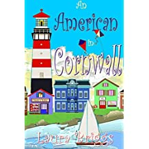 An American in Cornwall (A Wedding in Cornwall Book 11)