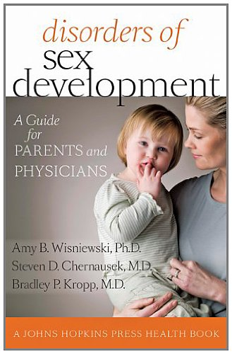 Disorders of Sex Development: A Guide for Parents and Physicians (A Johns Hopkins Press Health Book) (English Edition)