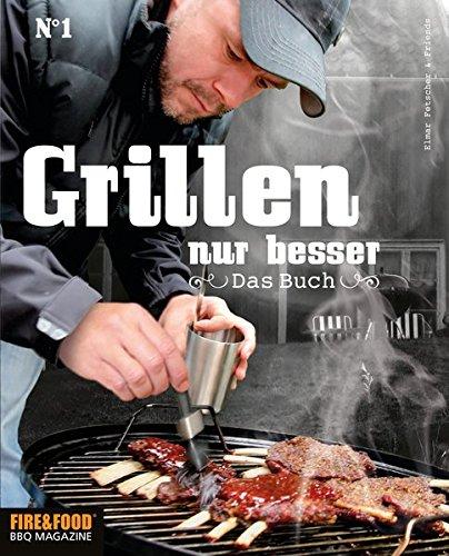 Grillen, nur besser - Das Buch N°1: Elmar Fetscher & Friends (Black Pot)