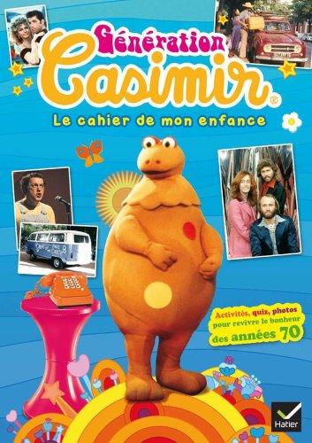 Génération Casimir, le cahier de mon enfance
