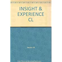 Insight and Experience: A Manual of Training in the Technique and Theory of Psychodynamic Counselling and Therapy