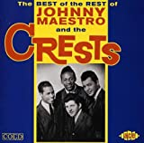 Songtexte von The Crests - The Best of the Rest Of