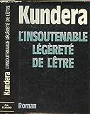 L'Insoutenable légèreté de l'être (Le Grand livre du mois) - Le Grand livre du mois - 01/01/1984