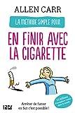 La méthode simple pour en finir avec la cigarette (Evolution t. 11895)...
