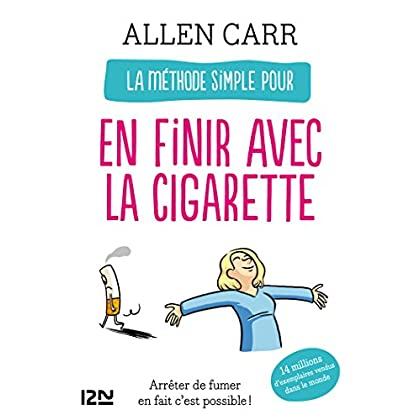 La méthode simple pour en finir avec la cigarette (Evolution t. 11895)