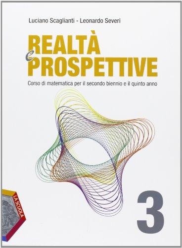 Realt e prospettive. Per le Scuole superiori. Con espansione online: 3