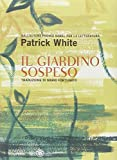 Scarica Libro Il giardino sospeso (PDF,EPUB,MOBI) Online Italiano Gratis
