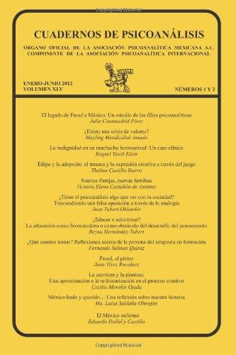 CUADERNOS DE PSICOANÁLISIS, Volumen XLV, nums. 1-2, enero junio, 2012