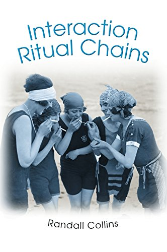 Interaction Ritual Chains (Princeton Studies in Cultural Sociology) (English Edition)