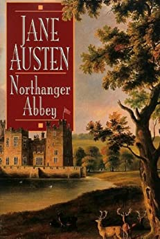 Northanger Abbey - Full Version (Annotated) (Literary Classics Collection Book 54) (English Edition) par [Austen, Jane]