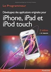 Developpez des Applications Originales pour Iphone, Ipad, Ipod