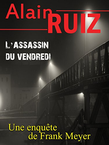 L'assassin du vendredi par Alain Ruiz