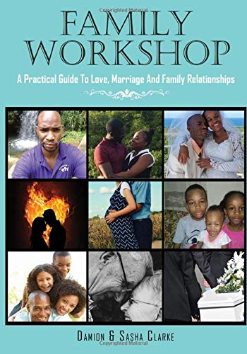 Family Workshop: A Practical Guide To Love, Marriage, And Family Relationships (Tools For A Successful Life, Band 2) - Zwei-tool