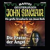 Die Fratze der Angst (John Sinclair 1717) - Jason Dark