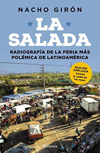 La salada: Radiografía de la feria más polémica de Latinoamérica