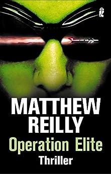 Operation Elite (Ein Scarecrow-Thriller 3) von [Reilly, Matthew]