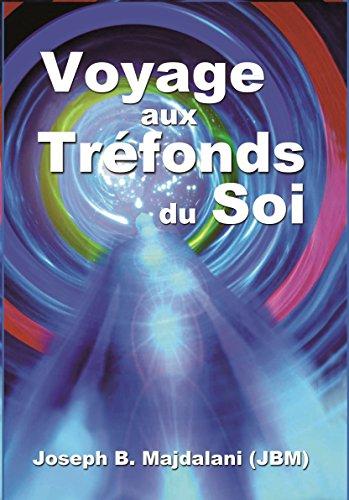 Voyage aux Trefonds du Soi