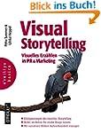 Visual Storytelling: Visuelles Erzähl...