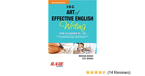 Isc Art Of Effective English Writing Class Xi And Xii Ebook Meena
