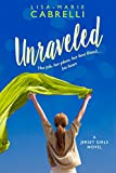 Unraveled (Jersey Girls Book 1) by Lisa-Marie Cabrelli