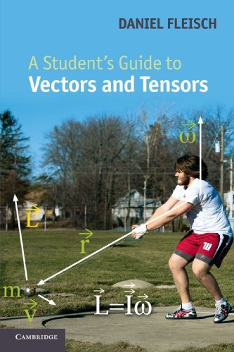 A Student's Guide to Vectors and Tensors by Daniel A. Fleisch (2011-11-14)