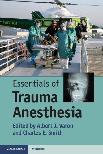 Essentials of Trauma Anesthesia 1st (first) Edition published by Cambridge University Press (2012)