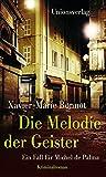 Die Melodie der Geister von Xavier-Marie Bonnot