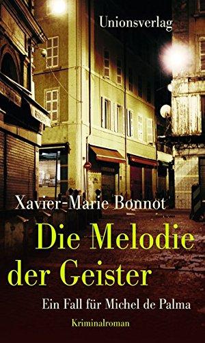 Buchseite und Rezensionen zu 'Die Melodie der Geister' von Xavier-Marie Bonnot
