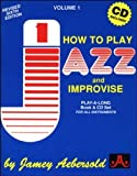 How to Play Jazz & Improvise, Vol. 1 (Book & CD) by Jamey Aebersold (2000) Paperback