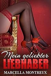 Mein geliebter Liebhaber - erotische Kurzgeschichte