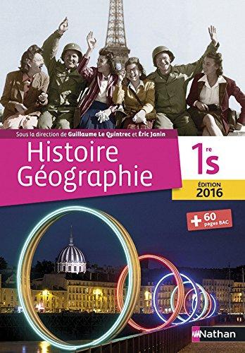 Histoire-Gographie 1re S - Le Quintrec/Janin