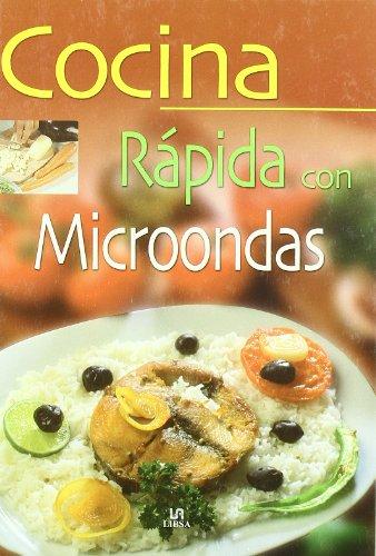 Cocina Rápida con Microondas (La Mejor Gastronomía)