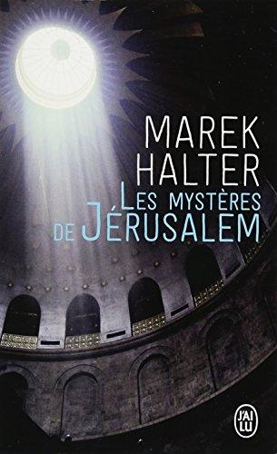 Les mystères de Jérusalem par Marek Halter