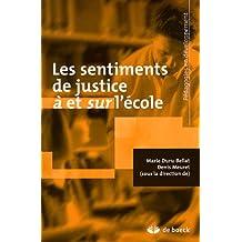 Les sentiments de justice à et sur l'école