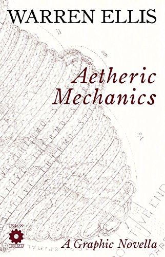 Aetheric Mechanics por Warren Ellis