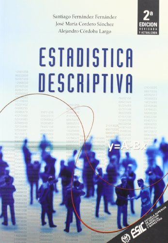 Estadística descriptiva por José María Cordero, Alejandro Córdoba, Santiago Fernández