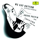 Gershwin: We got Rhythm - A Gershwin Songbook