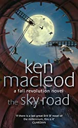 The Sky Road: Book Four: The Fall Revolution Series (Fall Revolutions 4)