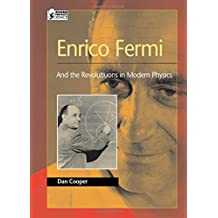 Enrico Fermi: And the Revolutions of Modern Physics (Oxford Portraits in Science (Hardcover))