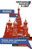 Histoires Faciles à lire - RUSSE - Textes avec vocabulaire et exercices corrigés