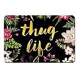 YISUMEI Fu?Matte Thug Life Blumen Eingangsmatte Bodenmatte Teppich Innen/Au?en/Haust¨¹r/Badezimmer Matten Rutschfest(50x80 cm)