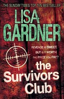 The Survivors Club by [Gardner, Lisa]