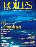 VOILES ET VOILIERS [No 356] du 01/10/2000 - CROISIERE - UN APRES APRES AVOIR SUIVI...