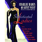 Sophisticated ladies | Haden, Charlie (1937-2014). Musicien