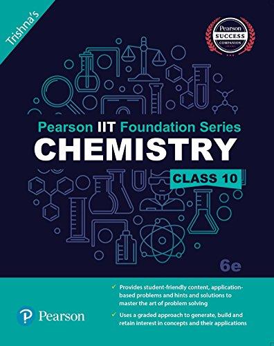 Pearson IIT Foundation Chemistry Class 10