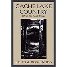 Cache Lake Country: Life in the North Woods