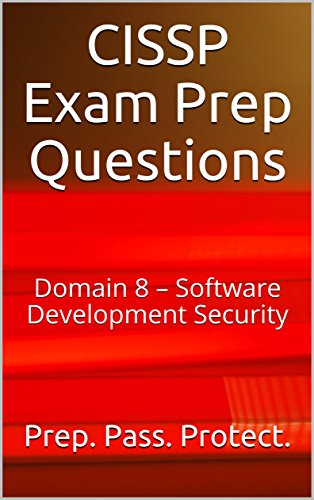 CISSP Exam Prep Questions: Domain 8 – Software Development Security (English Edition) por Richard Anderson